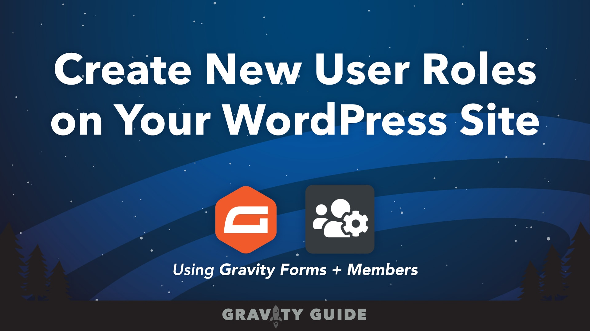 Create New User Roles on Your WordPress Site