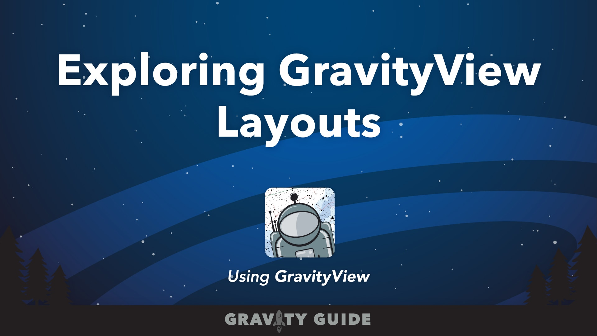 Exploring GravityView Layouts